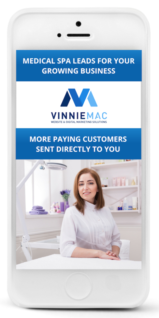 Medical Spa Leads Vinnie Mac Marketing